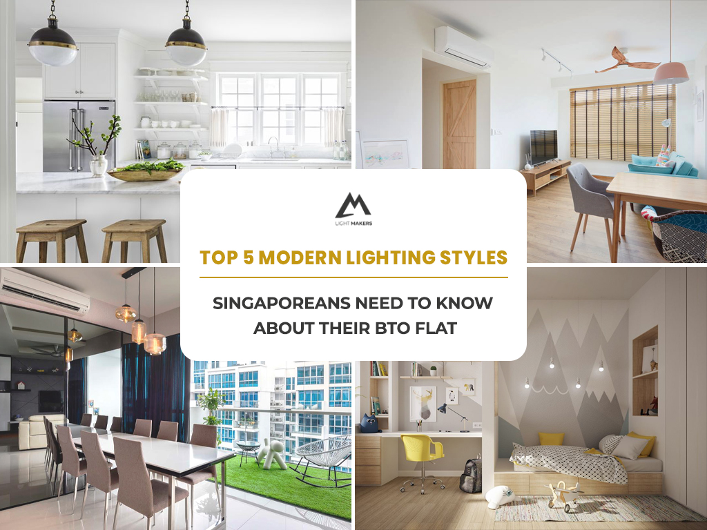 Top 5 Modern lighting styles Singaporeans need to know about their BTO flat
